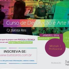 Nova Turma em Janeiro! Curso de Arte Floral com Batista Reis.