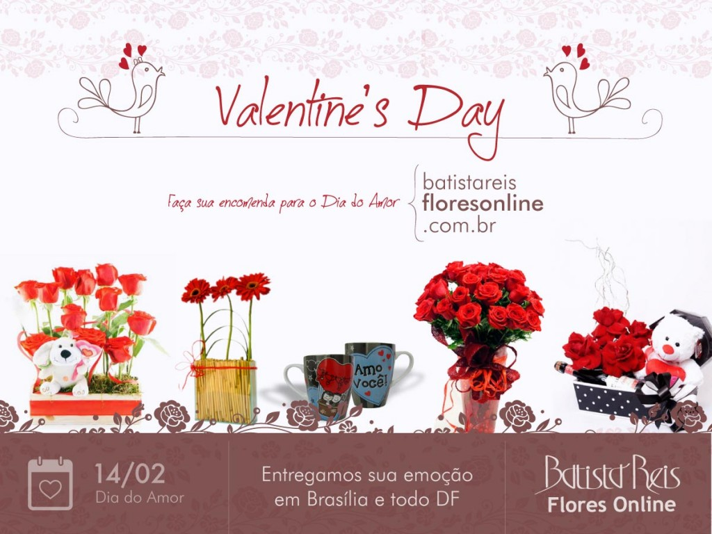 Valentine's Day - Entrega de Flores e Presentes em Brasília-DF